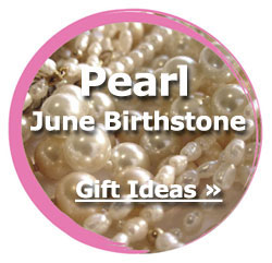 June Birthstone - Pearl - Gift Ideas